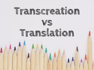 Transcreation vs translation